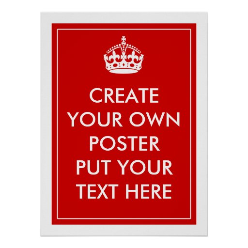 Create Your Own Poster  Zazzle