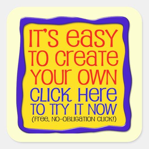 Create Your Own Stickers! Square Sticker Zazzle
