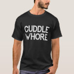 Cuddle Lover Spooning Circuit Party Gay Club Wear T-Shirt