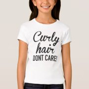 curly hair dont care shirt zazzle