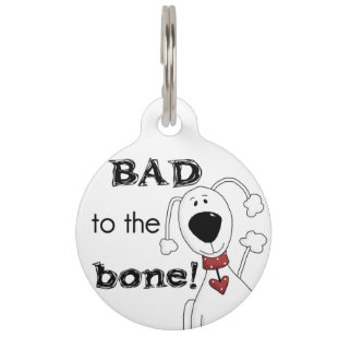 Custom Bad to the Bone Personalized Dog Tag Pet Tag