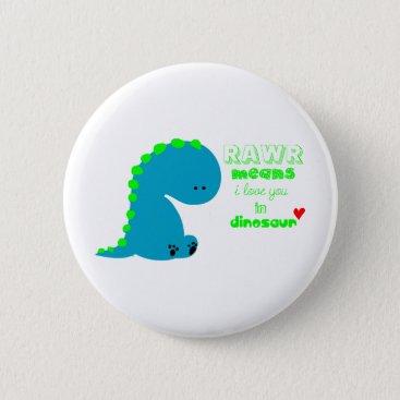 Cute Dinosaur RAWR Button