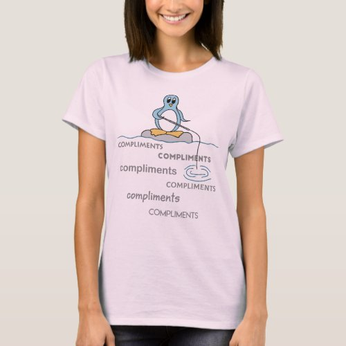 Cute Penguin Fishing for Compliments Metaphor T-Shirt