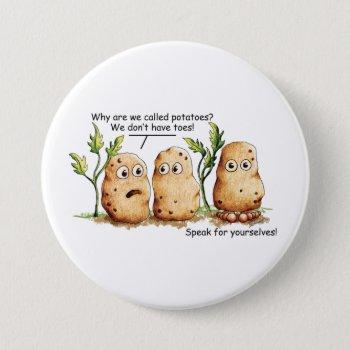 Cute Potatoes Has Toes Funny Potato Pun  Button