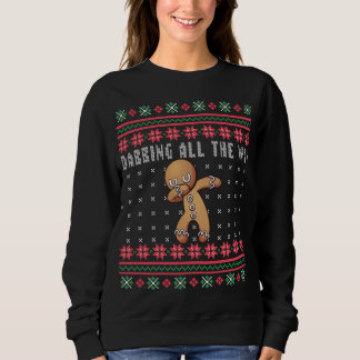 Dabbing All the Way Gingerbread Man Ugly Christmas Sweatshirt by Ugly Sweater Party Ideas