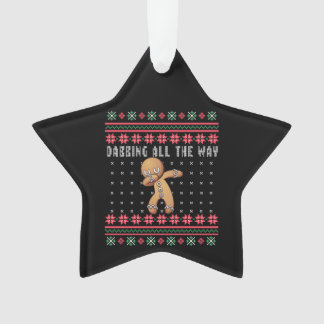 Dabbing All the Way Gingerbread Xmas Sweater Star Ornament