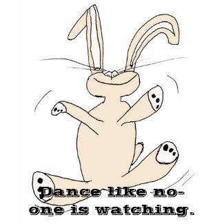Dance like no-one is watching shirt