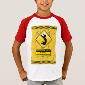 Dance Zone Ahead-Watch for Dancers Busting Moves! T-Shirt