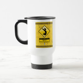 Dance Zone Ahead-Watch for Dancers Busting Moves! Travel Mug