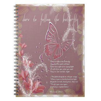 Dare to Follow the Butterfly Notebook