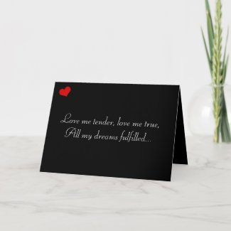 Dark Valentine Collection: Love Me Tender... Card