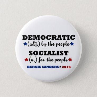Democratic Socialist Bernie Sanders Button
