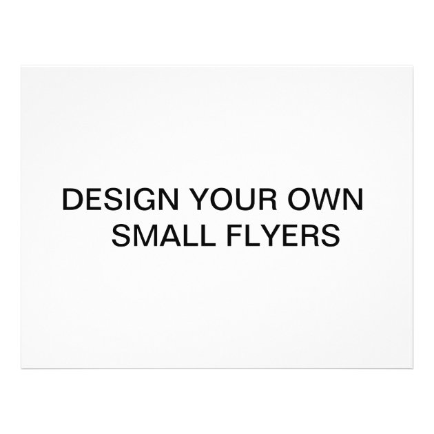 Design your own Flyers  Zazzle