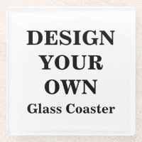 Design Your Own Glass Coaster