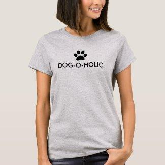 Dog-O-holic Slogan T-Shirt