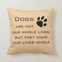 Dog Quote Throw Pillows   Zazzle
