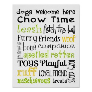 Dogs Welcome Subway Art Posters