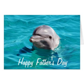 Dolphin in Blue Water Photo Happy Father's Day Card