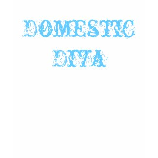 Domestic Diva Cabaret shirt