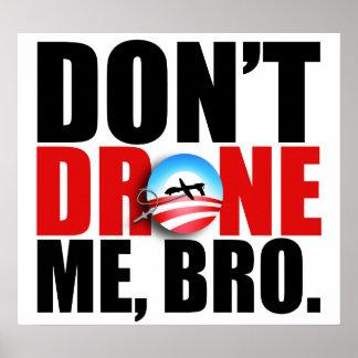 https://i0.wp.com/rlv.zcache.com/dont_drone_me_bro_poster-r060d733a3bdd459ea9004e812603f8a7_w461g_8byvr_324.jpg