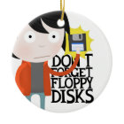 Don't forget floppy disks ornament