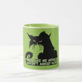 Don't Give Me Advice Angry Cat Saying Mug