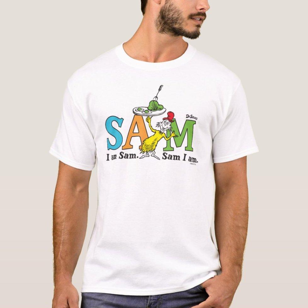 Dr. Seuss | I Am Sam. Sam I Am. T-Shirt