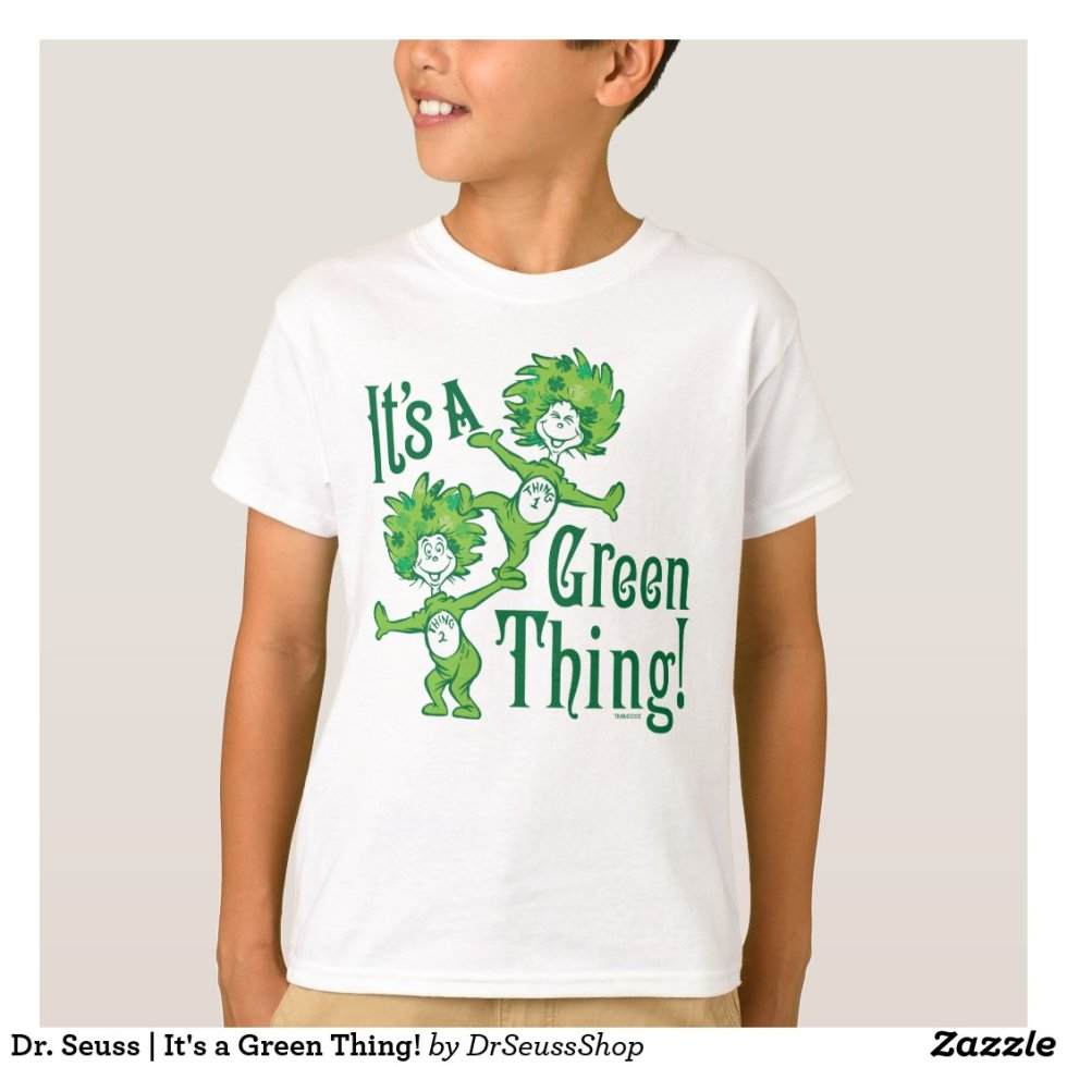 Dr. Seuss | It's a Green Thing! T-Shirt