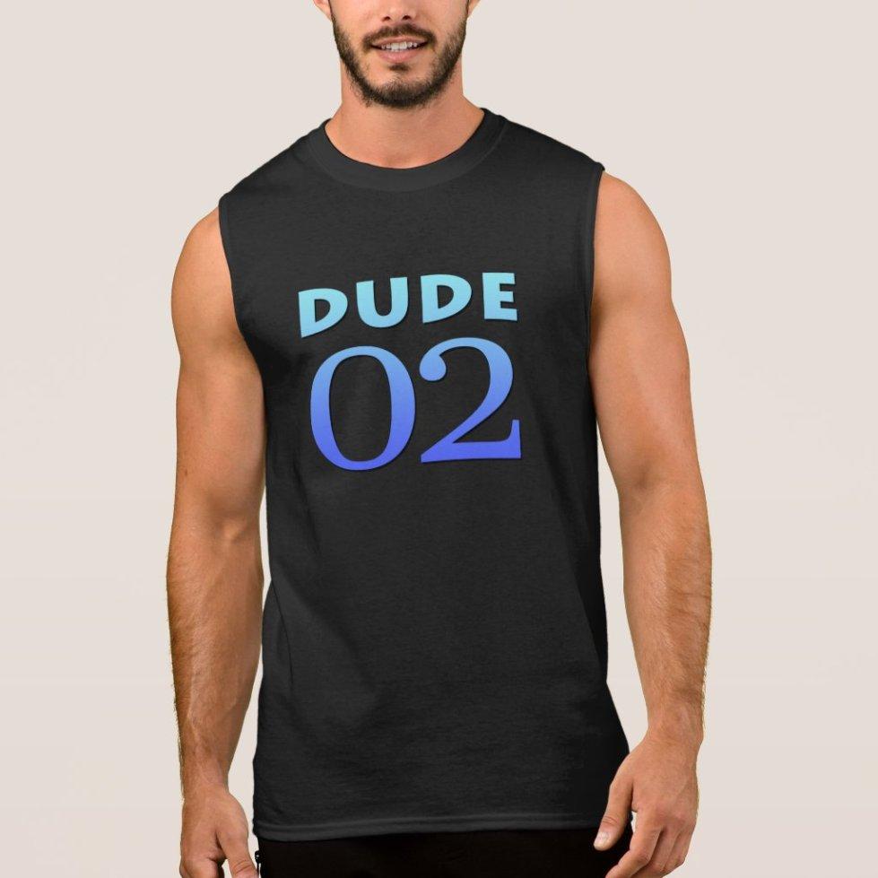 Dude 02 sleeveless shirt