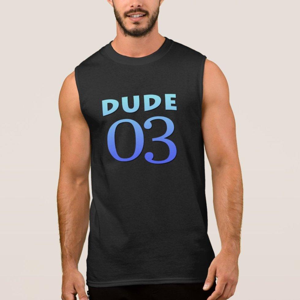 Dude 03 sleeveless shirt