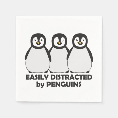 Easily Distracted by Penguins Napkins