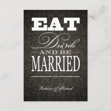 Eat Drink and be Married - Elegant Black Damask RSVP Card