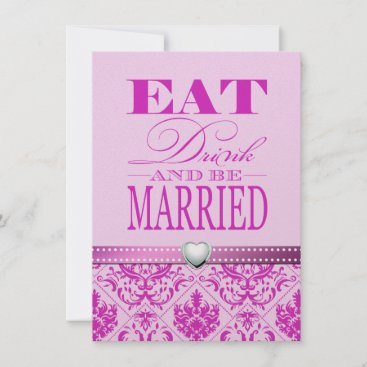 Eat Drink and be Married - Purple / Pink Damask Invitation