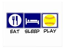 Eat, Sleep, Play Softball Postcard | Zazzle
