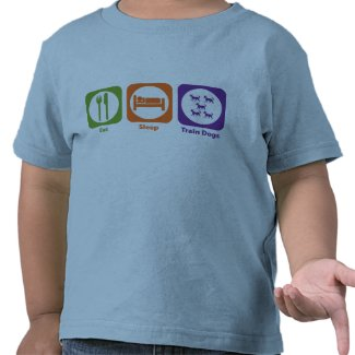 Eat Sleep Train Dogs shirt