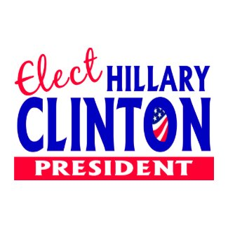 Elect Hillary Clinton President zazzle_button