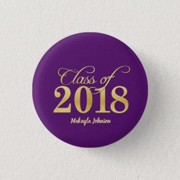 Elegant Purple & Gold Class of 2018 Graduation Button
