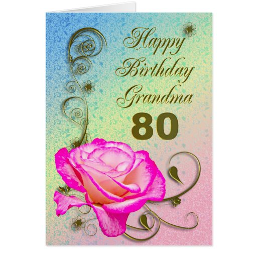 Elegant Rose 80th Birthday Card For Grandma Zazzle