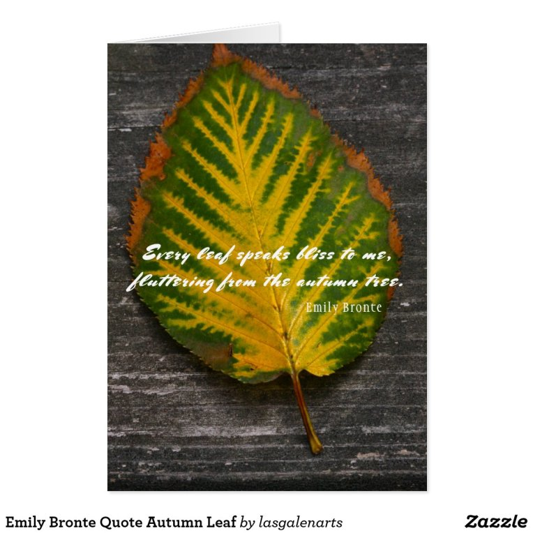Emily Bronte Quote Autumn Leaf Card