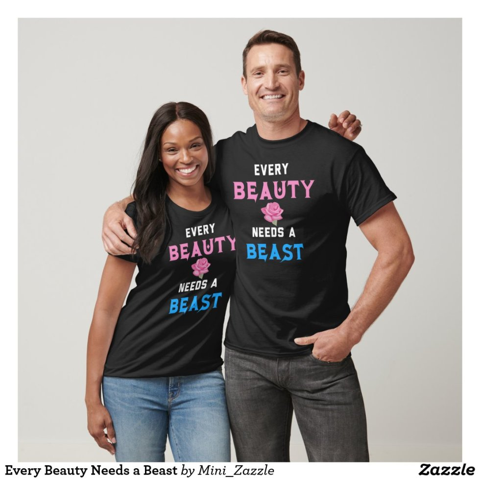 Every Beauty Needs a Beast Couple Clothes
