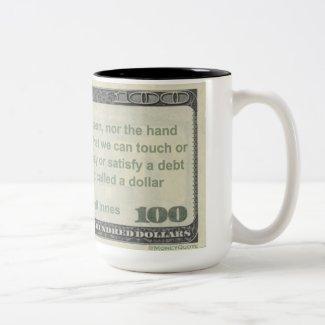 Eye has Never Seen a Dollar Quote Mug