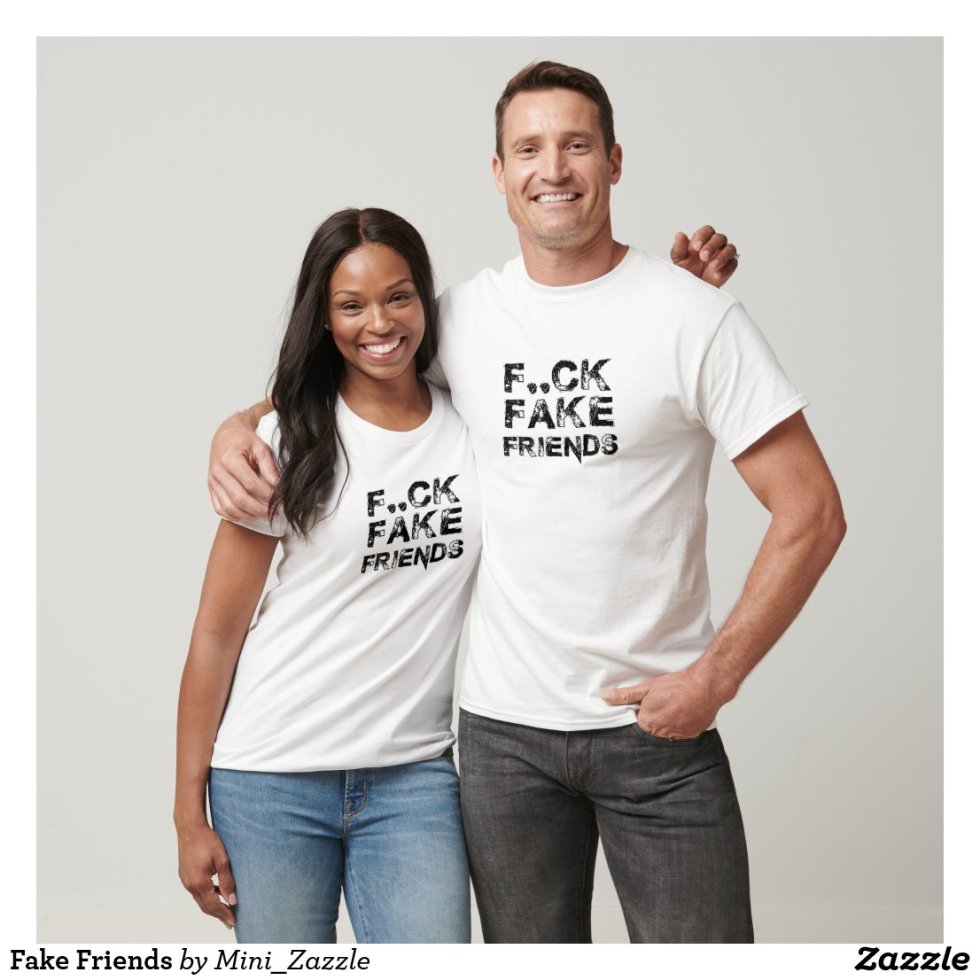 Fuck Fake Friends T-Shirt