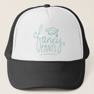 Fancy Pants Funny Grad Trucker Hat