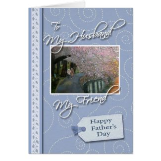 Father's Day - My Husband, Friend Cards