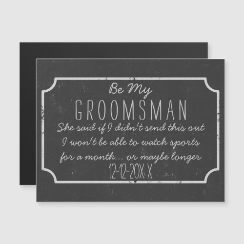 Faux Chalkboard Magnetic Be My Groomsman Request