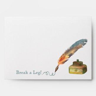 Feather Pen Break a Leg Envelopes