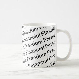 Financial Freedom Coffee Mug