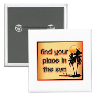 Find Your Place In The Sun Buttons