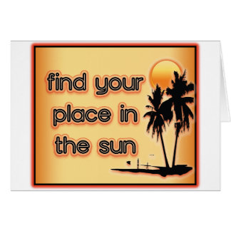 Find Your Place In The Sun Card