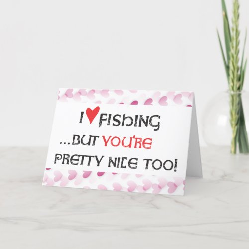 Fisher's Valentine Card - I heart (love) Fishing..